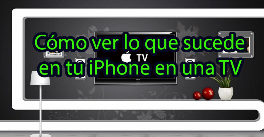 Conectar iphone a TV